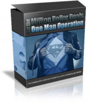 Product picture Million Dollar Deals for the One Man Operation